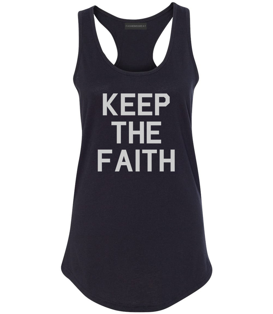 Keep The Faith Inspirational Black Racerback Tank Top
