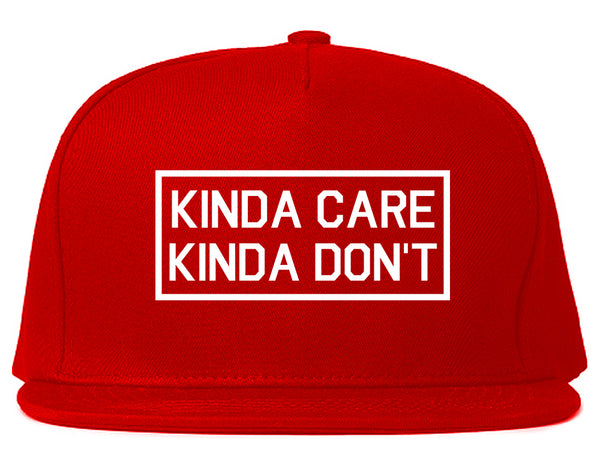 Kinda Care Kinda Don't Funny Red Snapback Hat