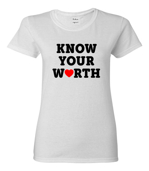 Know Your Worth Heart Womens Graphic T-Shirt White