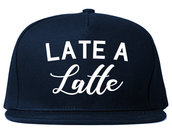 Late A Latte Coffee Blue Snapback Hat