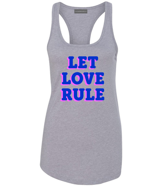 Let Love Rule Graphic Womens Racerback Tank Top Grey