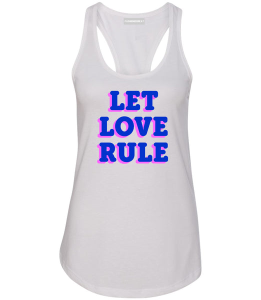 Let Love Rule Graphic Womens Racerback Tank Top White