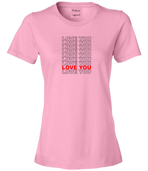 Love You Thank You Pink Womens T-Shirt