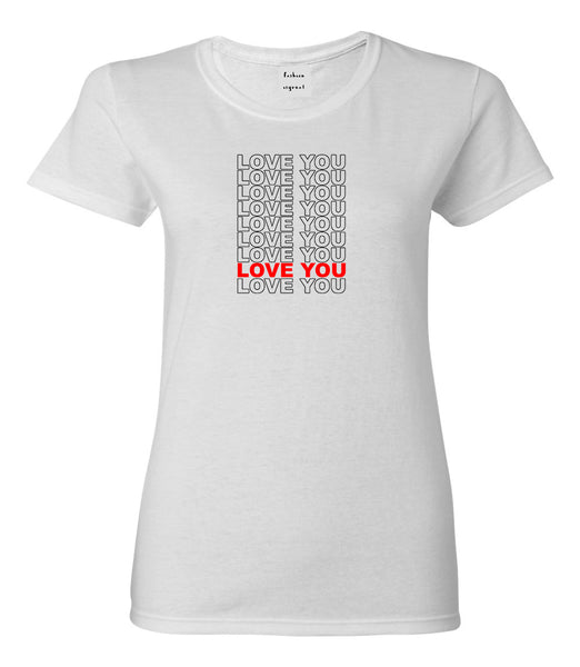 Love You Thank You White Womens T-Shirt
