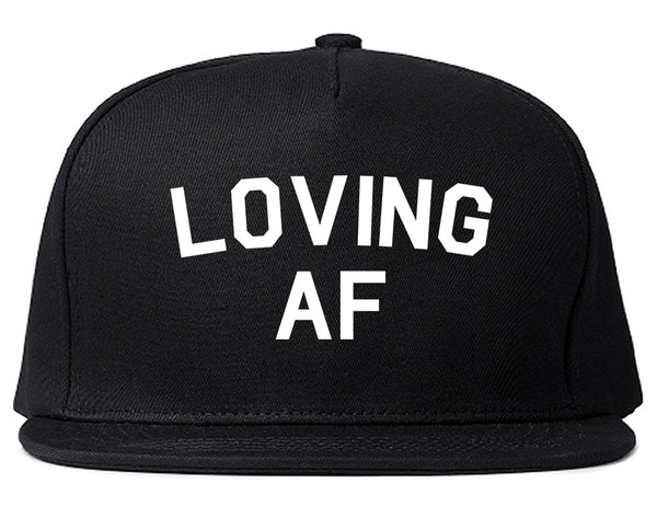 Loving AF Love Snapback Hat Black