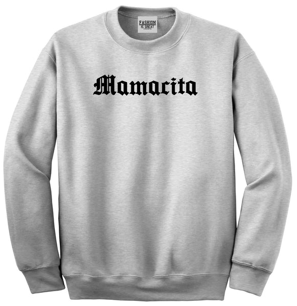 Mamacita Mama Mom Life Grey Womens Crewneck Sweatshirt