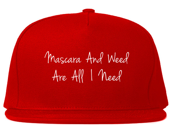 Mascara And Weed All I Need Snapback Hat Red