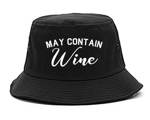 May Contain Wine Bachelorette Party Black Bucket Hat