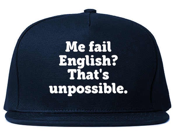 Me Fail English Thats Unpossible Funny Snapback Hat Blue