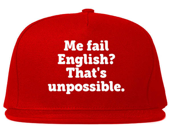 Me Fail English Thats Unpossible Funny Snapback Hat Red