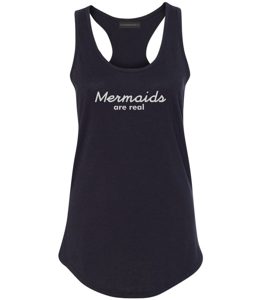 Mermaids Are Real Womens Racerback Tank Top Black