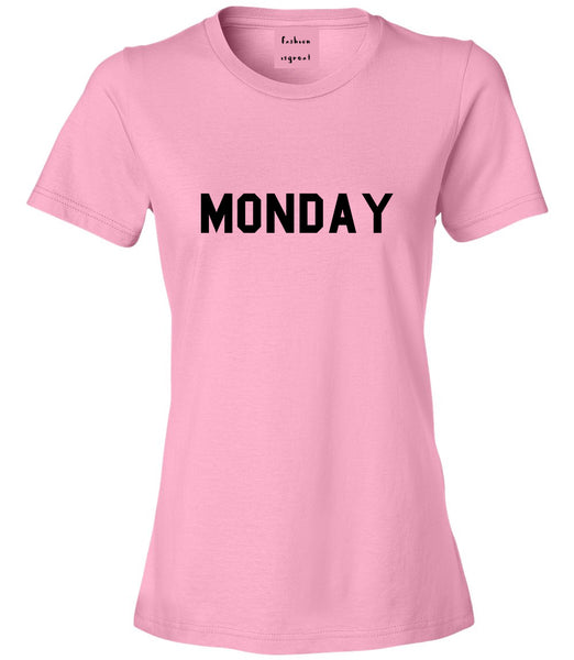Monday Days Of The Week Pink Womens T-Shirt
