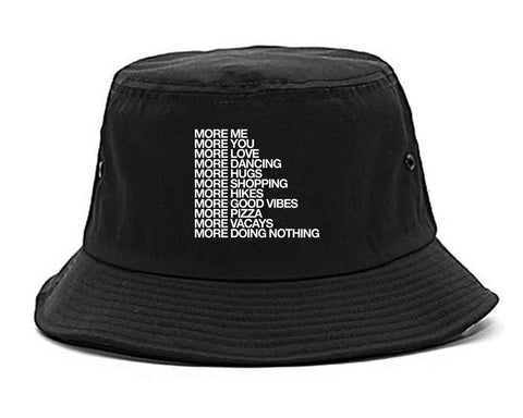 More Me More You Bucket Hat Black