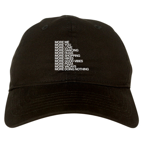 More Me More You Dad Hat Black