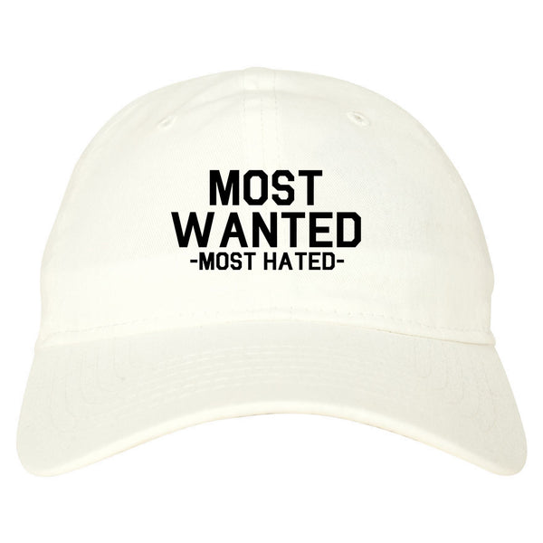 Most Wanted Most Hated white dad hat
