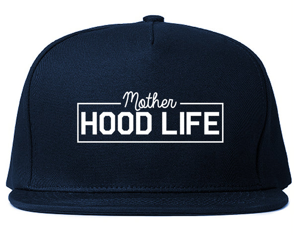 Mother Hood Life Funny Snapback Hat Blue