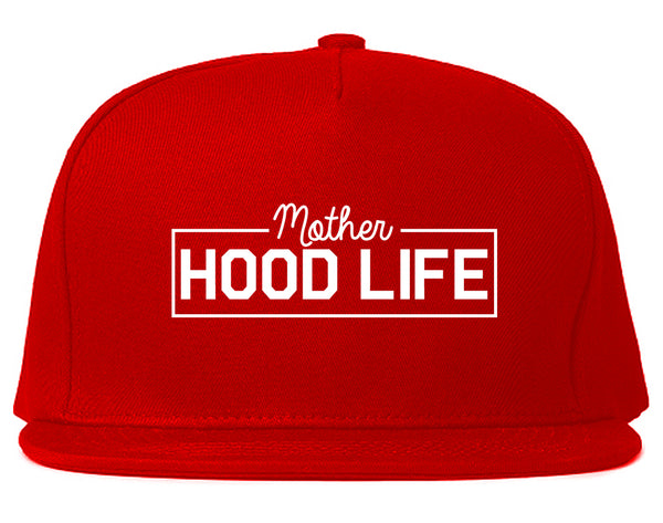 Mother Hood Life Funny Snapback Hat Red