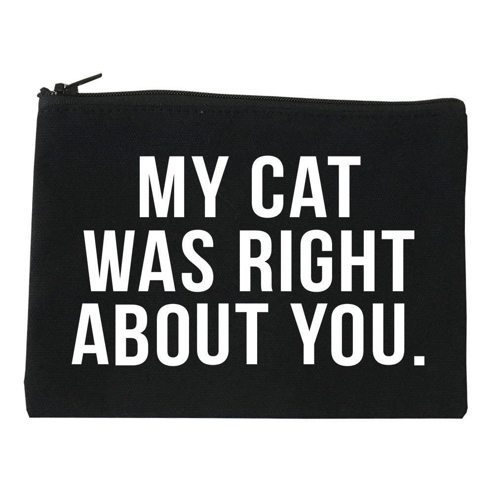My Cat Was Right About You Pet Lover Makeup Bag Red