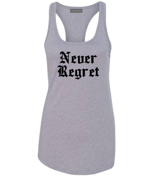 Never Regret Grey Womens Racerback Tank Top
