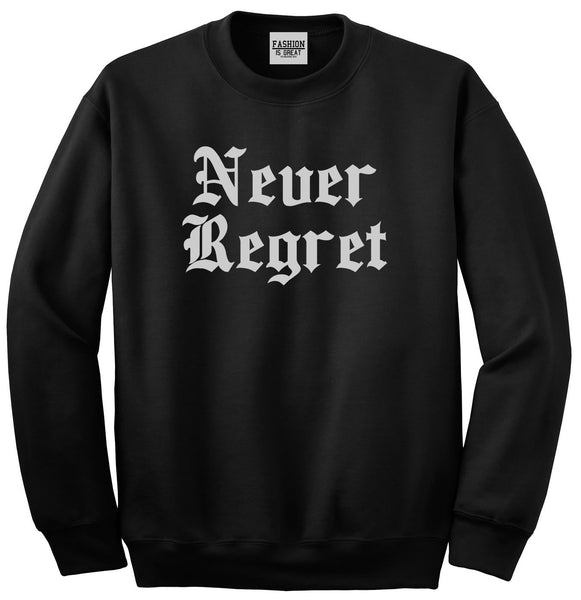 Never Regret Black Womens Crewneck Sweatshirt