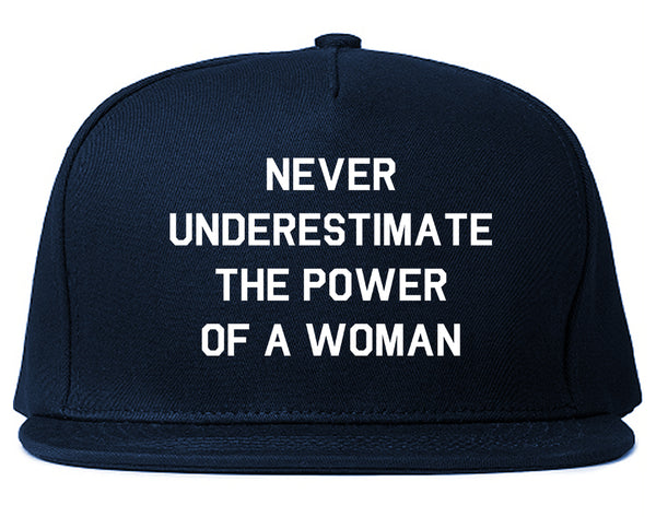 Never Underestimate The Power Of A Woman Snapback Hat Blue