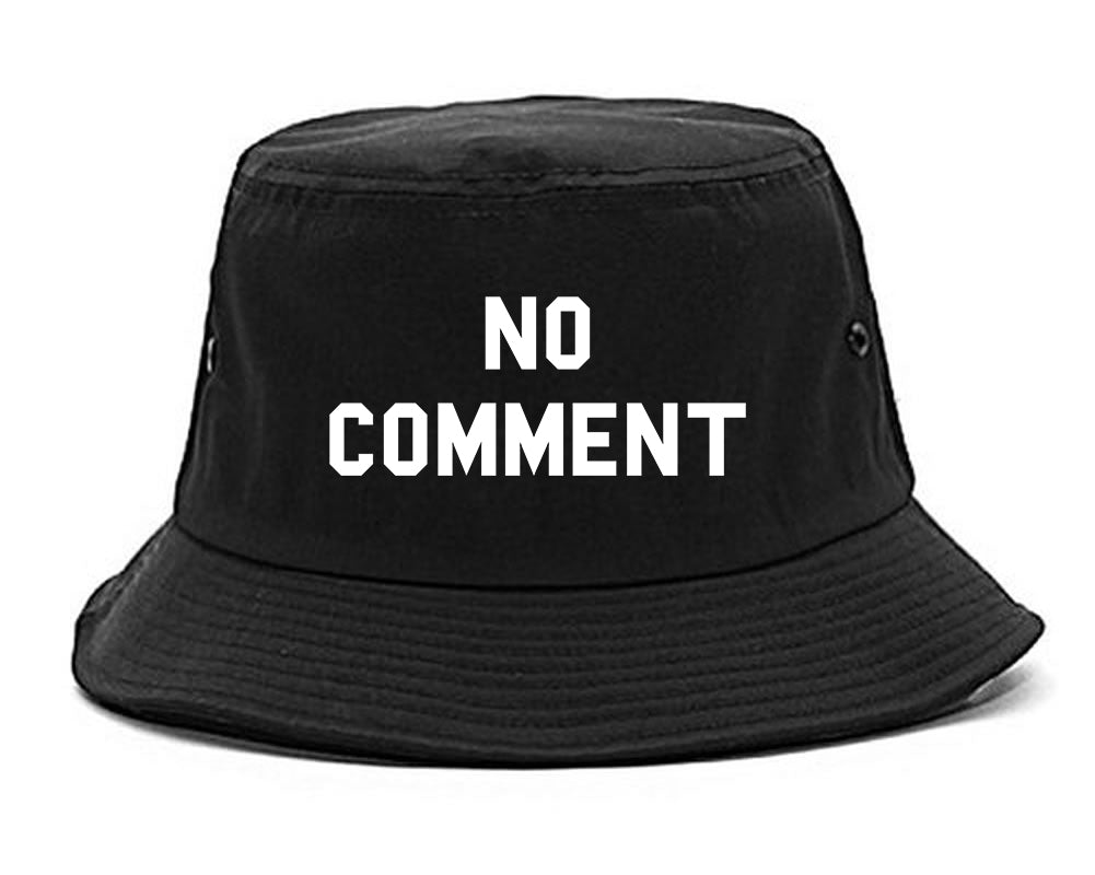 No Comment Bucket Hat