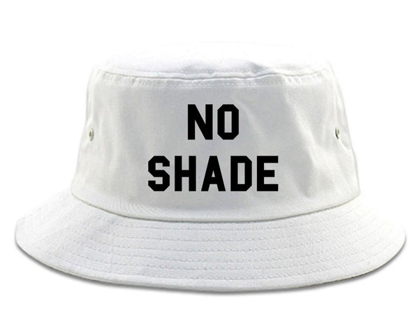 No Shade Bucket Hat