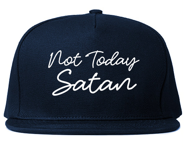 Not Today Satan Funny Blue Snapback Hat