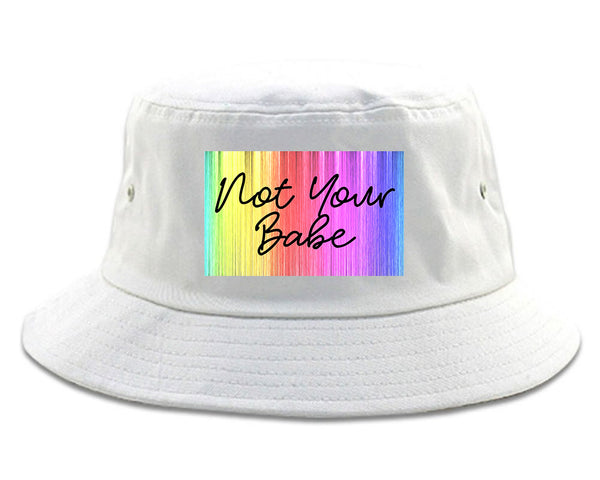 Not Your Babe Rainbow white Bucket Hat