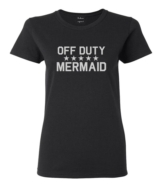 Off Duty Mermaid Black Womens T-Shirt