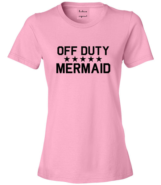 Off Duty Mermaid Pink Womens T-Shirt