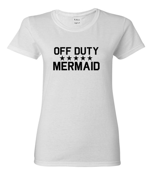Off Duty Mermaid White Womens T-Shirt