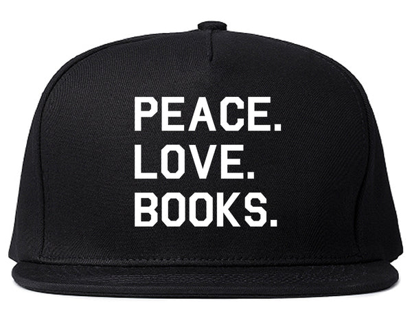 Peace Love Books Black Snapback Hat