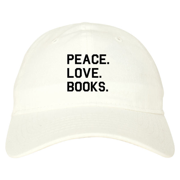 Peace Love Books white dad hat