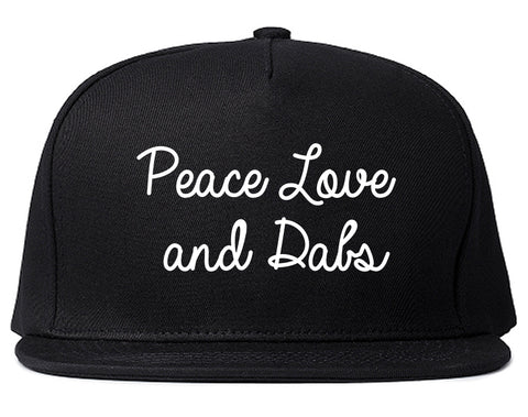 Peace Love Dabs Weed Pot Snapback Hat Black