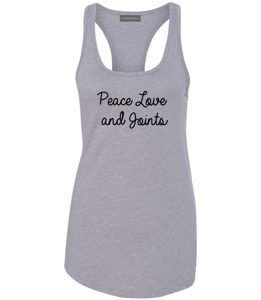 Peace Love Joints Weed 420 Womens Racerback Tank Top Grey