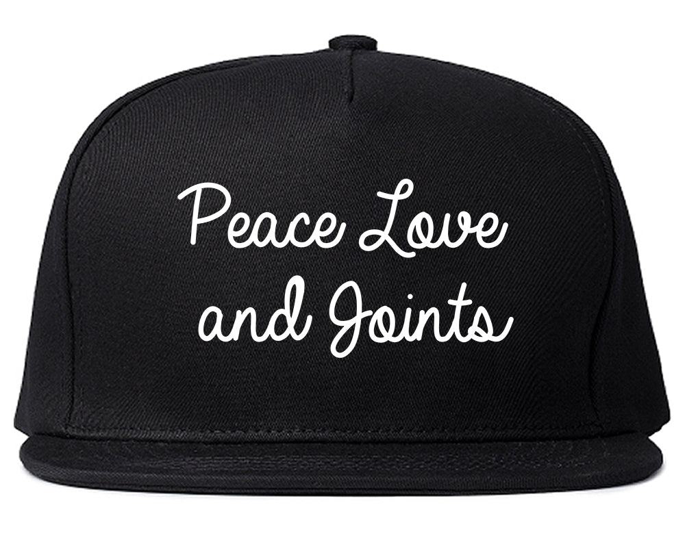 Peace Love Joints Weed 420 Snapback Hat Black