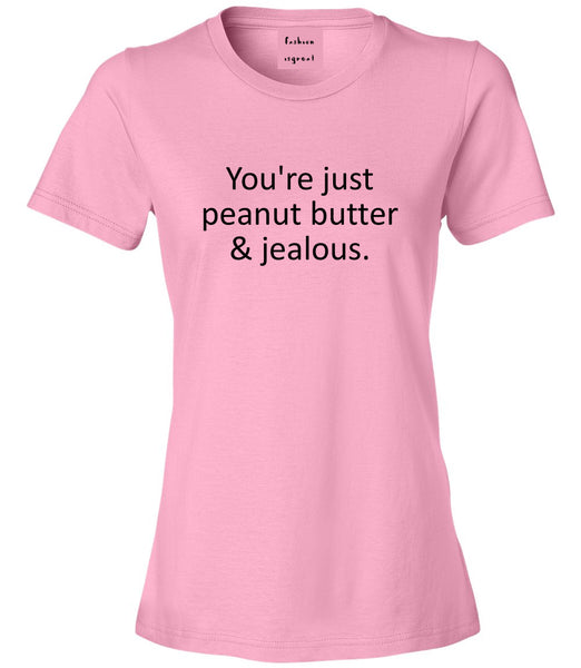 Peanut Butter Jealous Food Pink Womens T-Shirt