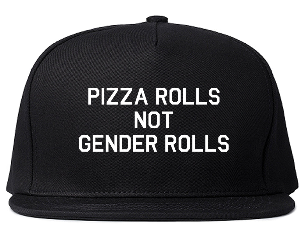 Pizza Rolls Not Gender Rolls Black Snapback Hat