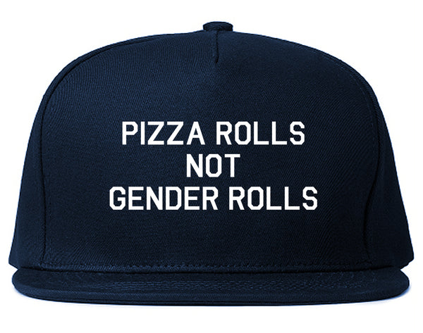 Pizza Rolls Not Gender Rolls Blue Snapback Hat