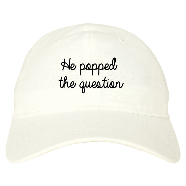 Popped Question Bride Proposal white dad hat