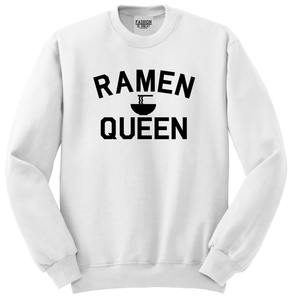 Ramen Queen Food White Womens Crewneck Sweatshirt