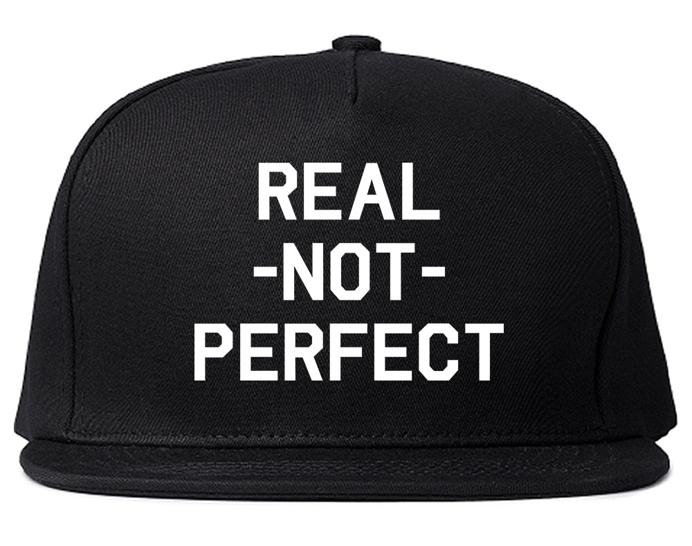 Real Not Perfect Snapback Hat Black