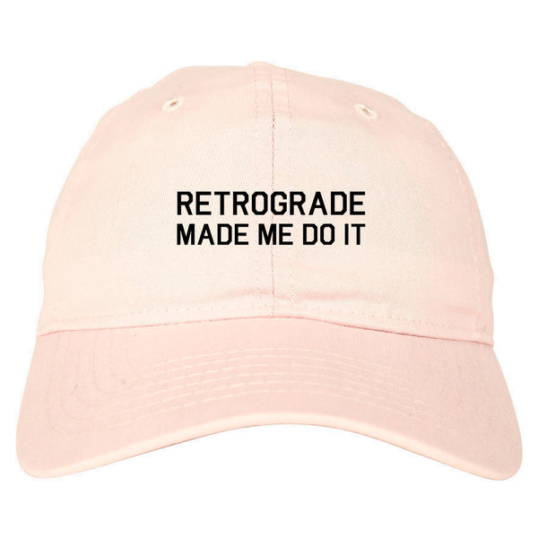 Retrograde Made Me Do It pink dad hat