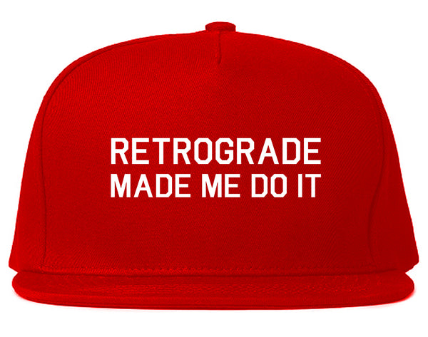 Retrograde Made Me Do It Red Snapback Hat