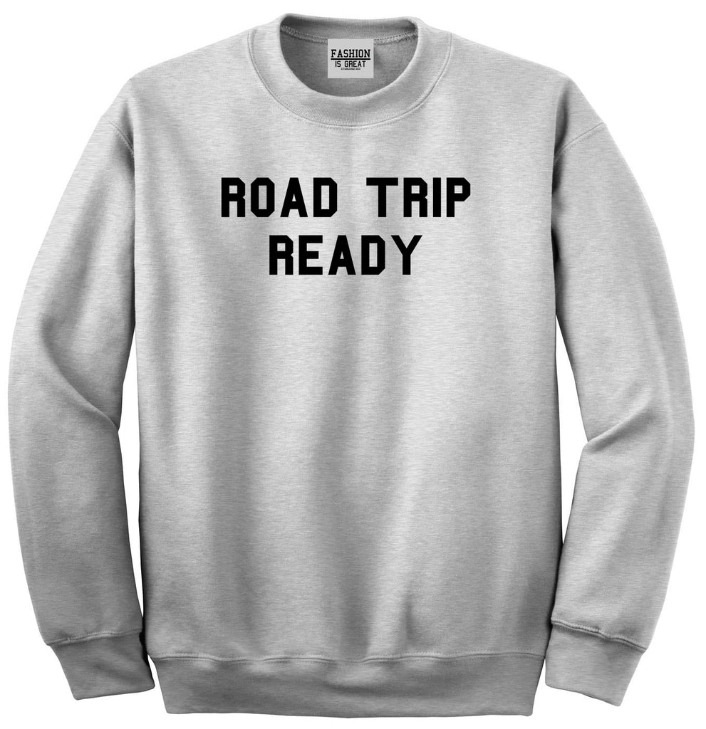 Road Trip Ready Sweatshirt