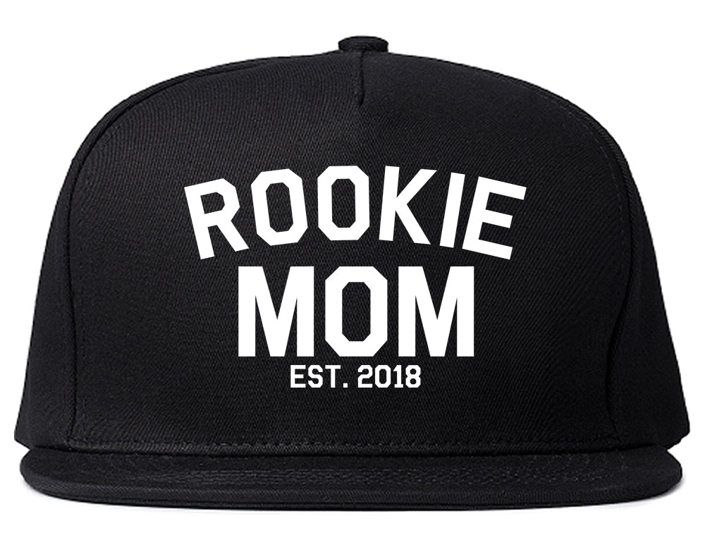 Rookie Mom Est 2018 Gift Black Snapback Hat