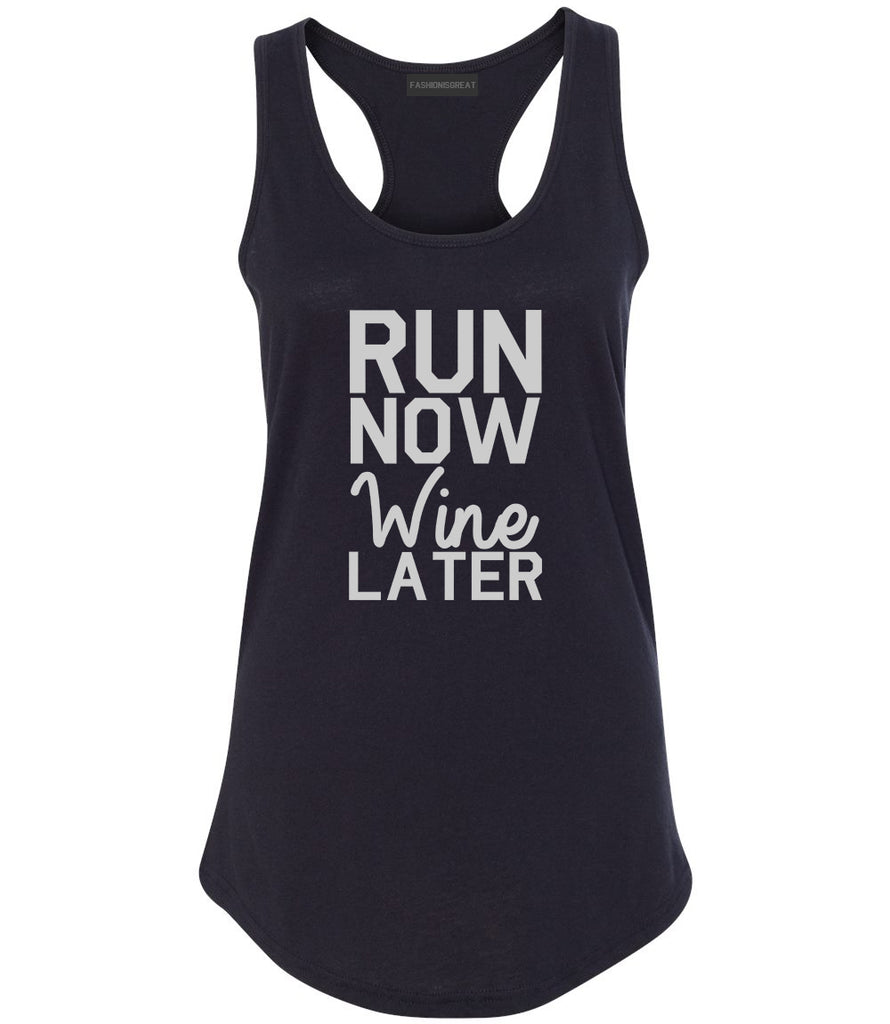 Run Now Wine Later Workout Gym Womens Racerback Tank Top Black