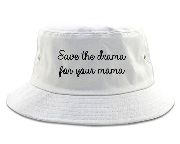 Save The Drama White Bucket Hat