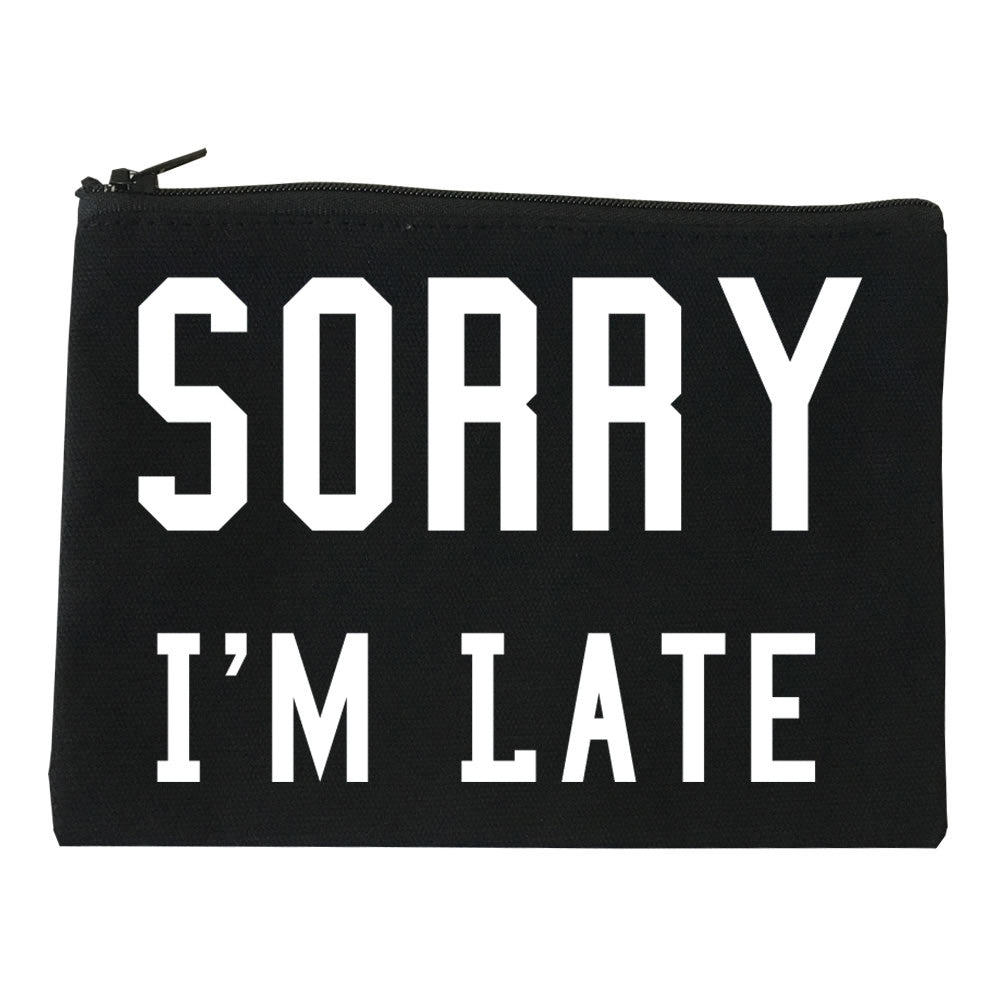 Sorry I'm Late Makeup Bag